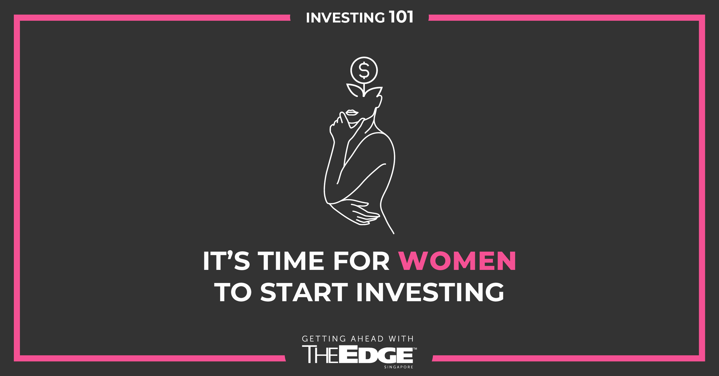 Women, it's time to start investing, says Saxo Markets - THE EDGE SINGAPORE