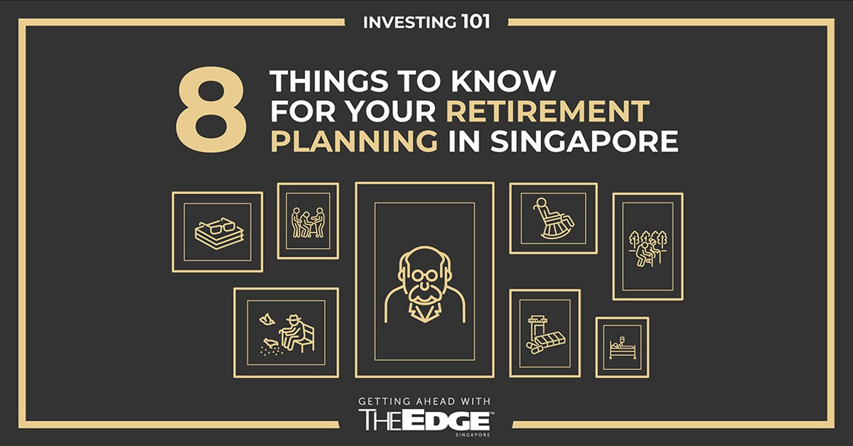 How much do you need to retire in Singapore and 4 other tips on retirement planning - THE EDGE SINGAPORE