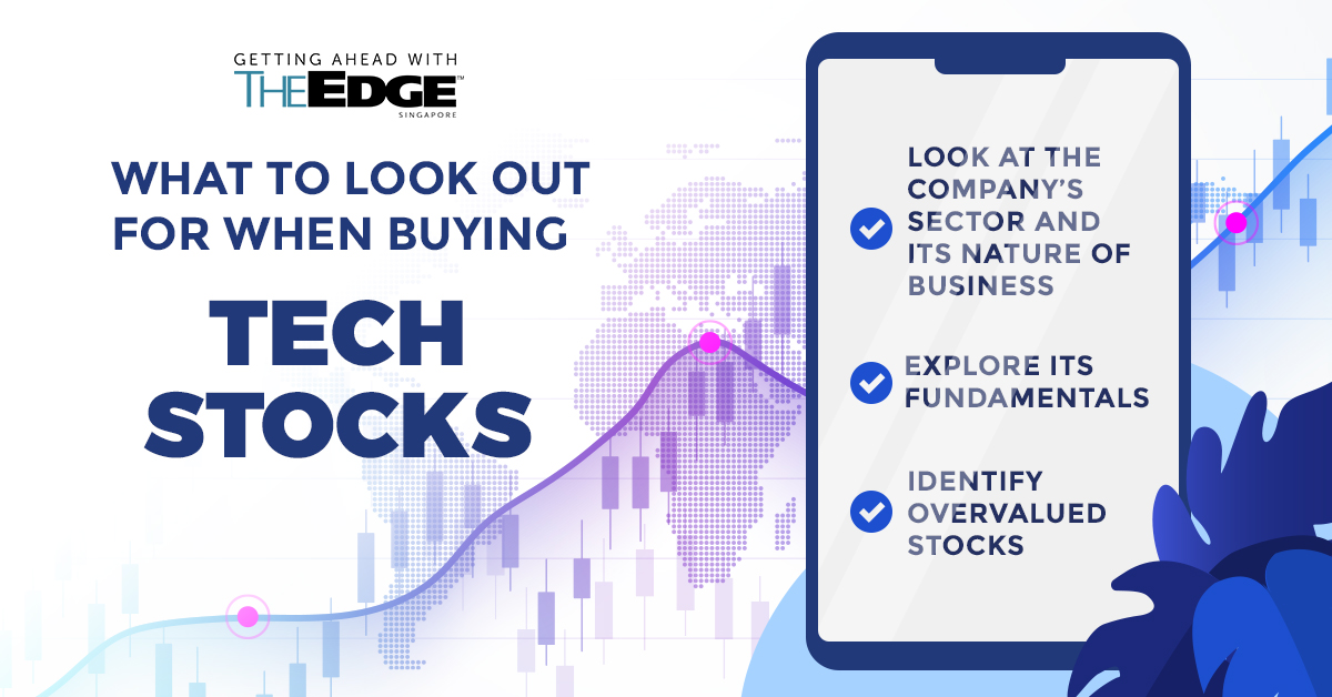 What to look out for when buying tech stocks - THE EDGE SINGAPORE